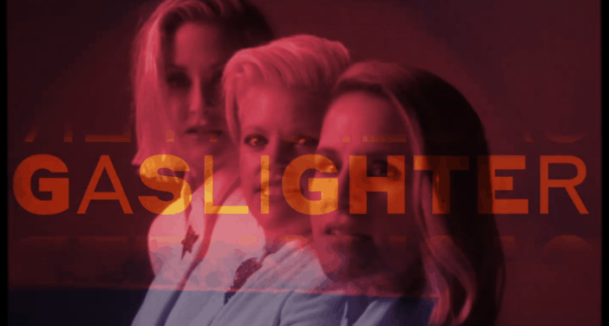 still image of the Dixie Chicks with the word gaslighter in yelllow and red