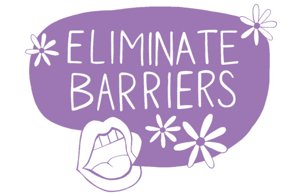 eliminate barriers in purple speech bubble with mouth and flowers