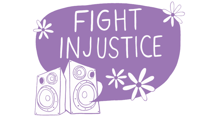fight injustice with flowers and speakers